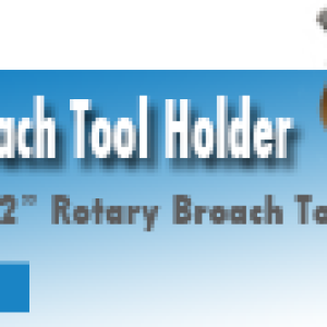 Rotary Broach Tool Holder